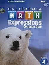 Houghton Mifflin Harcourt Math Expressions California: Assessment Guide Grade 4