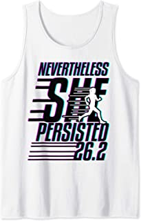 26.2 Marathon Women Nevertheless She Persisted First Race Tank Top