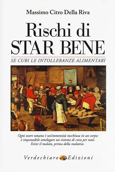 Massimo Citro - Rischi di star bene se curi le intolleranze alimentari - copertina flessibile 978-8866233220