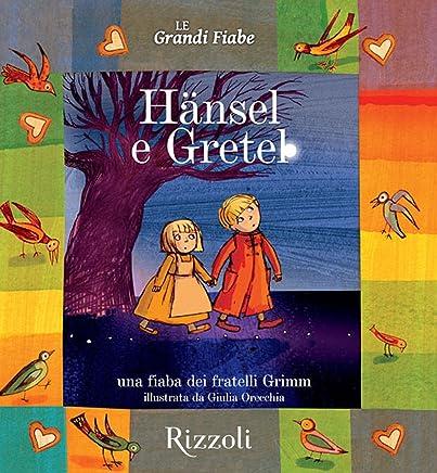 Hänsel e Gretel: Le Grandi Fiabe - Vol. N.27 di 30