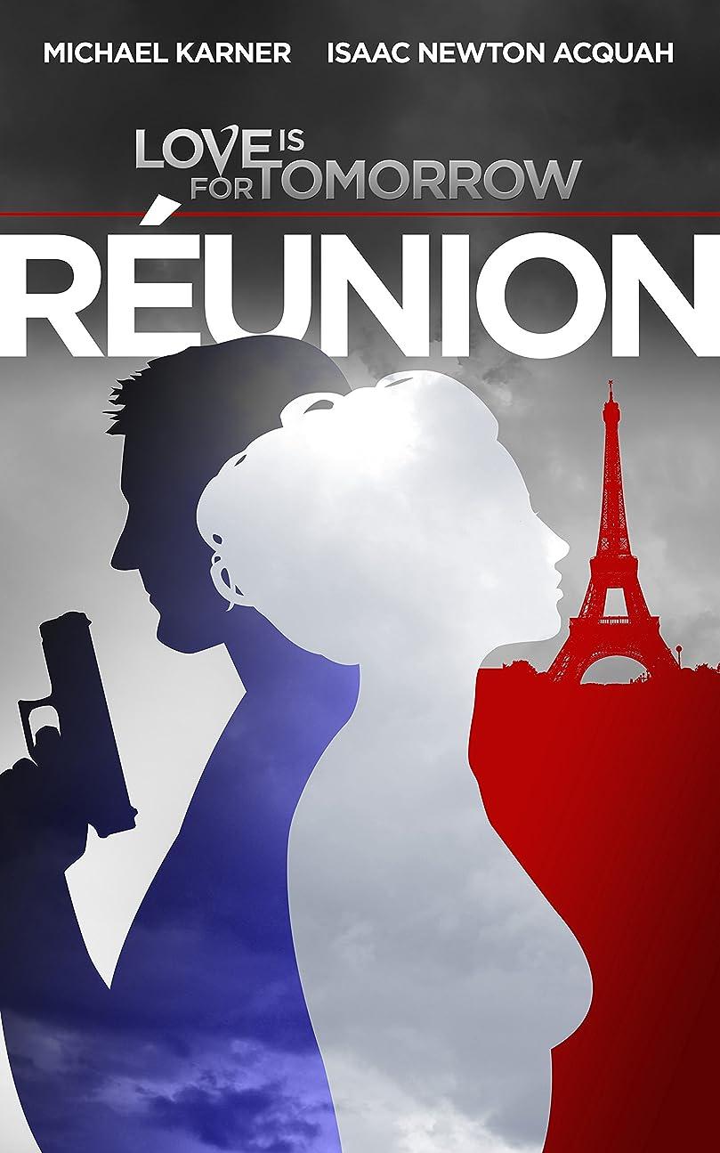 ワインアプト塊Love Is For Tomorrow: Reunion: Short-Story (English Edition)