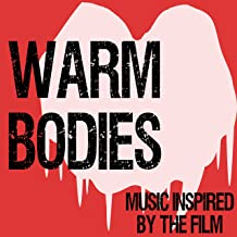Warm Bodies (Music Inspired by the Film)