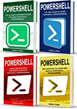 PowerShell: 4 Books in 1: Beginner's Guide + Tips and Tricks + Simple and Effective Strategies + Best Practices