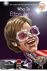 Who Is Elton John? (Who Was?) Kindle Edition