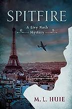 Spitfire: A Livy Nash Mystery (LIVY NASH MYSTERY, A Book 1)