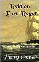 Raid on Port Royal: Donland and The Hornet
