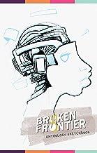 Broken Frontier: Anthology - Sketchbook