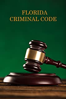 Florida Criminal Code