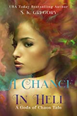 A Chance in Hell: A Gods of Chaos Tale #0.5 Kindle Edition