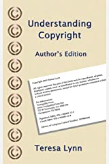 Understanding Copyright: Author's Edition Kindle Edition