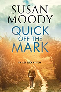 Quick off the Mark (An Alex Quick Mystery Book 2) (English Edition)