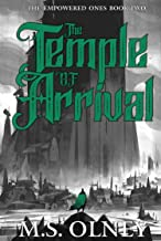 The Temple of Arrival (The Empowered Ones Book 2)