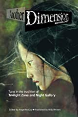 Another Dimension: (anthology) Kindle Edition