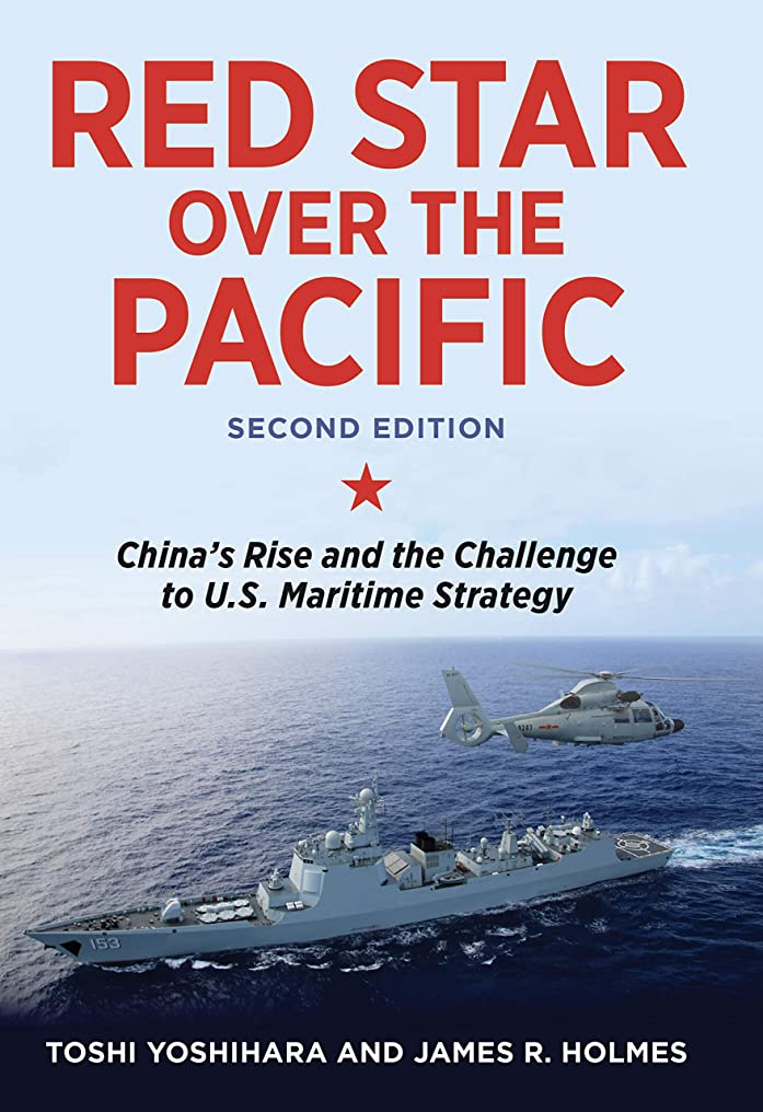 財政費用うなずくRed Star over the Pacific, Revised Edition: China's Rise and the Challenge to U.S. Maritime Strategy (English Edition)