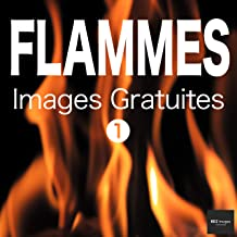 FLAMMES Images Gratuites 1  BEIZ images - Photos Gratuites (French Edition)