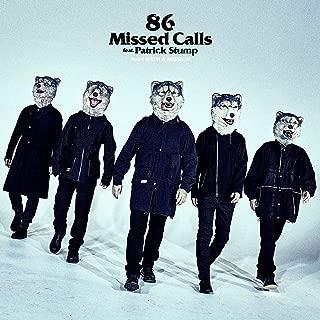 86 Missed Calls feat. Patrick Stump