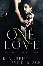 """One Love (The """"One"""" Series Book 3)"""