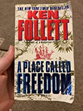 Place Called Freedom by Follett, Ken (June 30, 1996) Mass Market Paperback