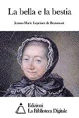 La bella e la bestia (Italian Edition) Kindle Edition