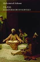 Islam: To Reform or to Subvert? (Saqi Essentials)