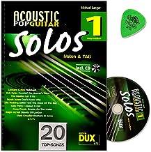 Acoustic Pop Guitar Solos banda 1–Canciones para guitarra solo Arreglados–Autor: Michael larga–Notas a Tab con CD y Dunlop Púa