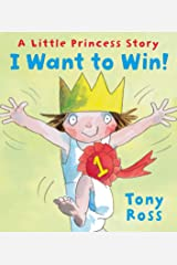 I Want to Win! (Little Princess Book 17) Kindle Edition