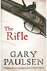 The Rifle Kindle Edition