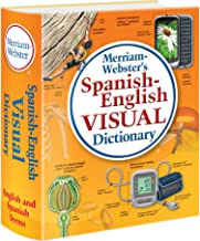 Merriam-Webster's Spanish-English Visual Dictionary, Newest edition, flexi paperback (English and Spanish Edition)