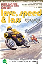 Love Speed and Loss