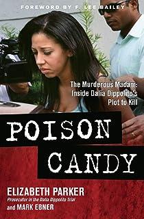 Poison Candy: The Murderous Madam: Inside Dalia Dippolito's Plot to Kill (English Edition)