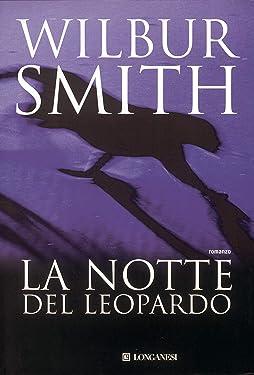 La notte del leopardo: Il ciclo dei Ballantyne (La Gaja scienza Vol. 121) (Italian Edition)
