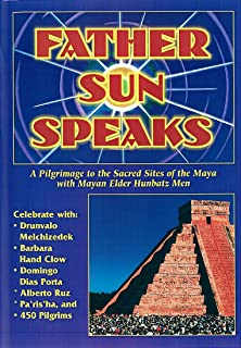 Father Sun Speaks: A Pilgrimage to the Sacred Sites of the Maya with Mayan Elder Hunbatz Men (DVD)