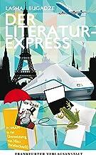 Der Literaturexpress (German Edition)