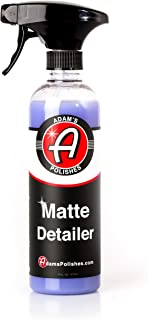 Adam's Matte Detailer - Specialized Formulation Perfect for Any Matte, Satin, and Gloss Finishes - Does Not Add Any Level of Shine - Easy to Use, with No Streaking or Residues (16 oz)