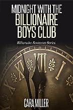 Midnight with the Billionaire Boys Club (Billionaire Romance Series Book 12)