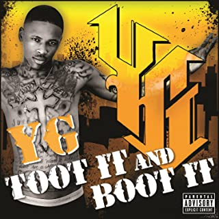 Toot It And Boot It [Explicit]