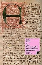 Libro de los ejemplos del conde Lucanor (Versión en castellano antiguo) (Narrativa nº 135) (Spanish Edition)