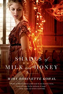 Shades of Milk and Honey (Glamourist Histories Book 1)