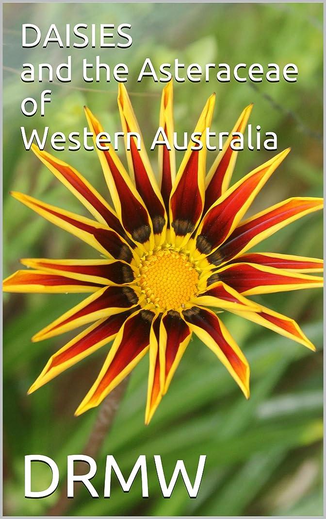 お世話になったとげホイッスルDAISIES and the Asteraceae of Western Australia (English Edition)