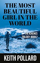 The Most Beautiful Girl in the World: THE ASKENES TRILOGY: BOOK 2