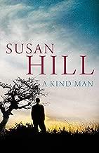 Best a kind man susan hill Reviews