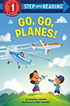 Go, Go, Planes! (Step into Reading)