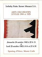 Sotheby Parke Bernet Monaco S.A.: Arts Decoratifs Styles 1900 et 1925; Sporting d'Hiver, Monte Carlo; 24 Octobre 1982 et 25 Octobre 1982