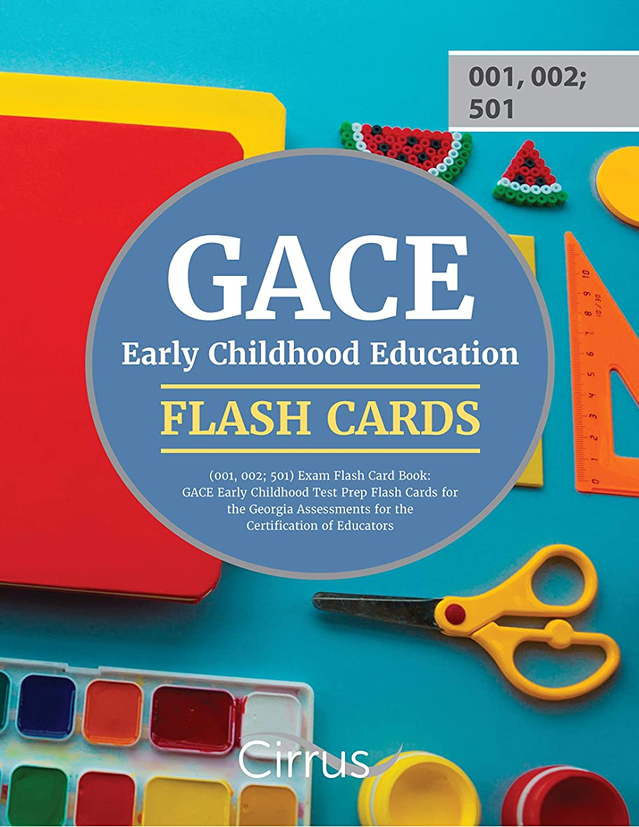 ラショナル潜水艦すり減るGACE Early Childhood Education Assessment (001, 002; 501): Test Prep Flash Cards for the GACE Early Childhood Education Assessment (001, 002; 501) (English Edition)