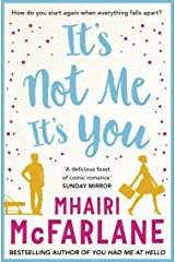 It's Not Me, It's You Kindle Edition