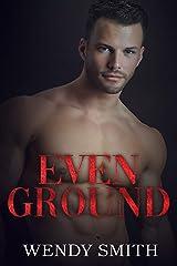 Even Ground (Hollywood Kiwis Book 2) Kindle Edition