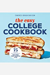 The Easy College Cookbook: 75 Quick, Affordable Recipes for Campus Life Kindle Edition