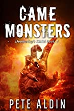 Came Monsters (Doomsday's Child Book 2)