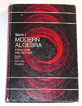 Modern Algebra Structure and Method Book 1