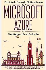 Microsoft Azure: Arquitetura Bem Definida (Portuguese Edition) Kindle Edition